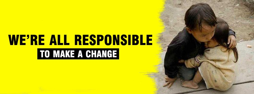 We're all responsible  to make a change